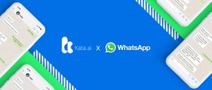 Kata.ai x WhatsApp: The Most Popular Messaging App is Now Open for Business & Bots