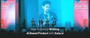 How To Build a Winning AI Based Product with Kata.ai