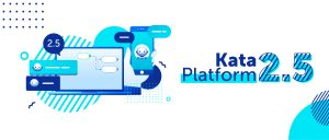 Kata Platform 2.5 : Better Platform for Better Chatbots